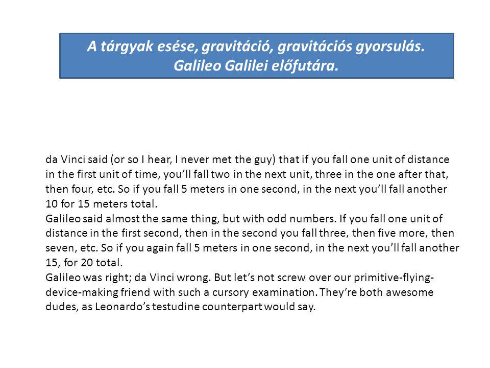 A tárgyak esése, gravitáció, gravitációs gyorsulás