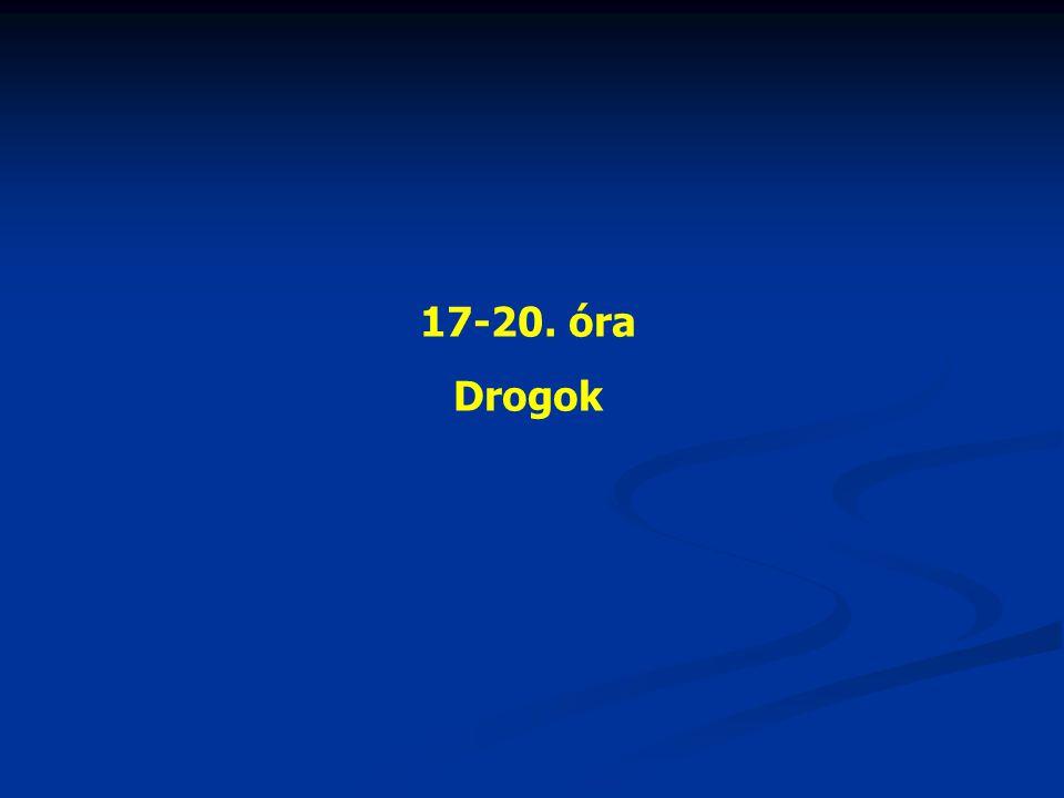 17-20. óra Drogok