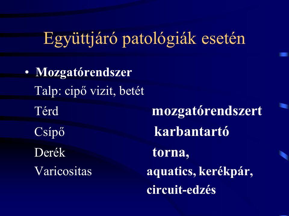 Együttjáró patológiák esetén