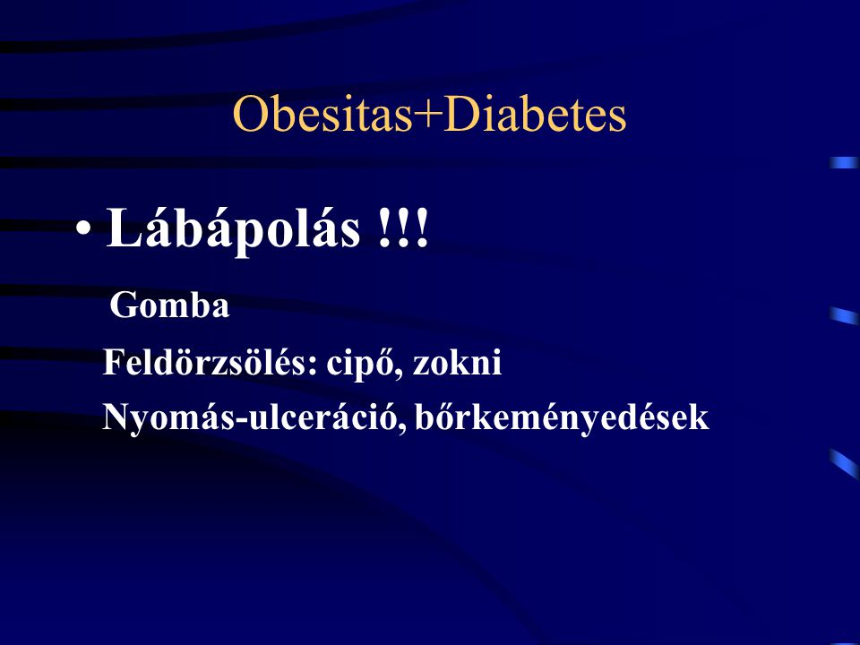 Lábápolás !!! Obesitas+Diabetes Gomba Feldörzsölés: cipő, zokni