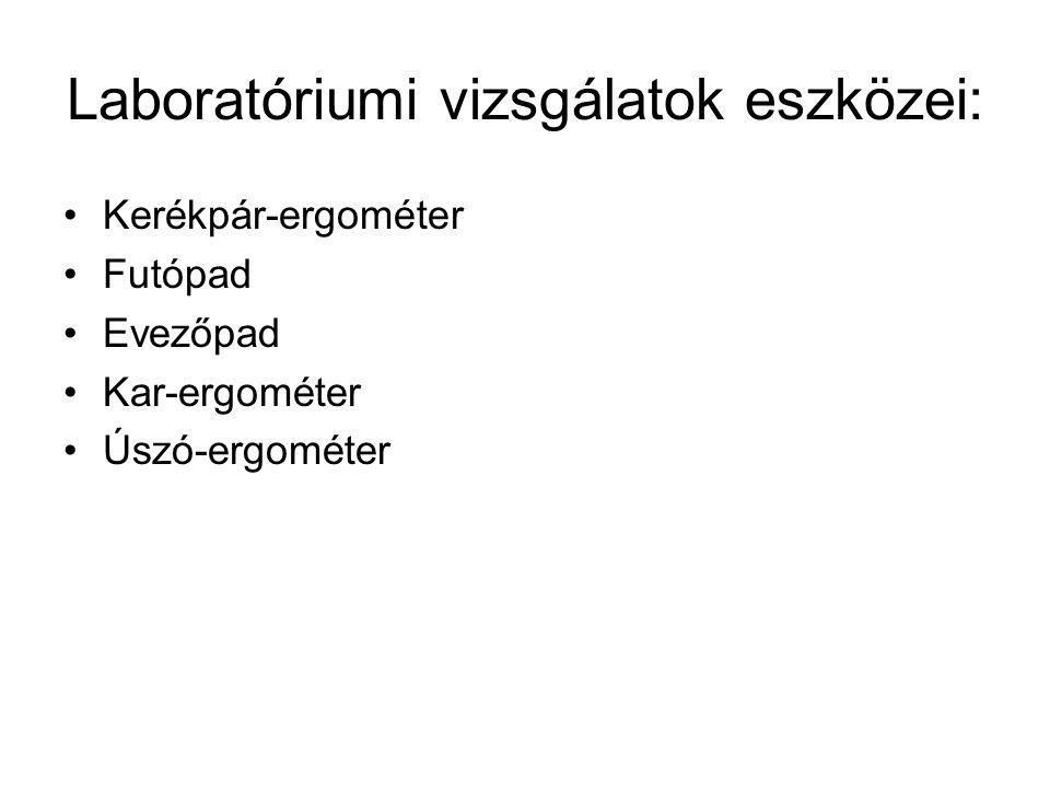 Laboratóriumi vizsgálatok eszközei: