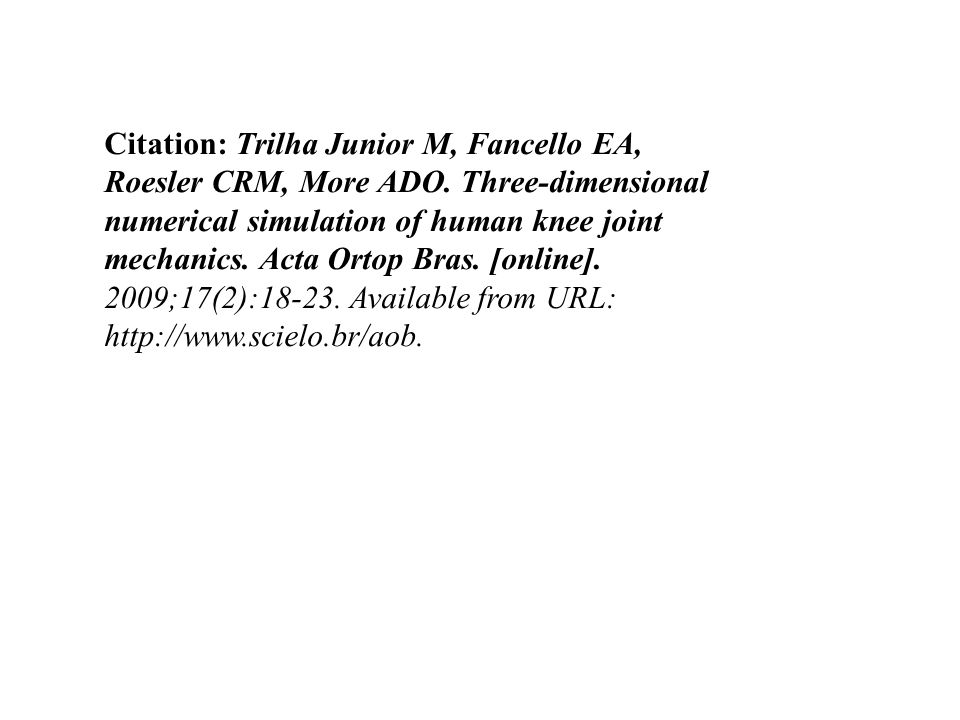 Citation: Trilha Junior M, Fancello EA, Roesler CRM, More ADO