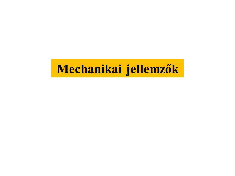 Mechanikai jellemzők