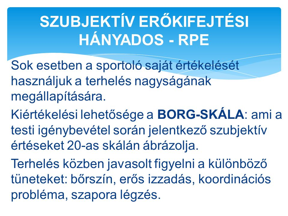 SZUBJEKTÍV ERŐKIFEJTÉSI HÁNYADOS - RPE