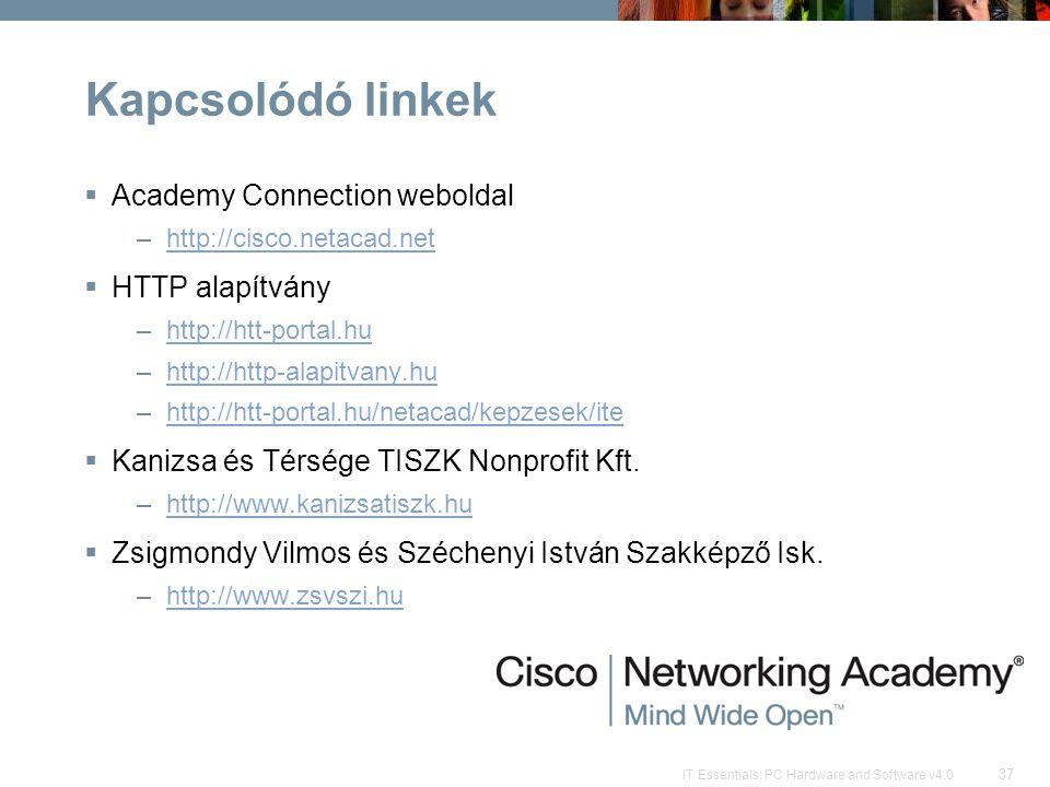 Kapcsolódó linkek Academy Connection weboldal HTTP alapítvány