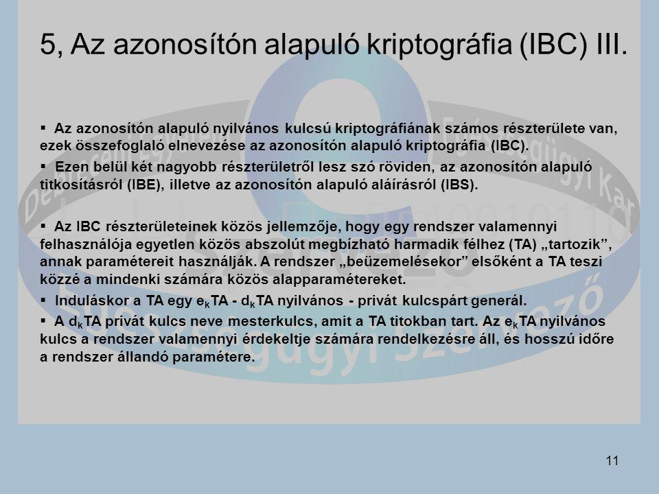 5, Az azonosítón alapuló kriptográfia (IBC) III.