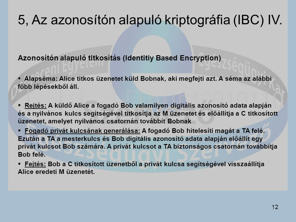 5, Az azonosítón alapuló kriptográfia (IBC) IV.
