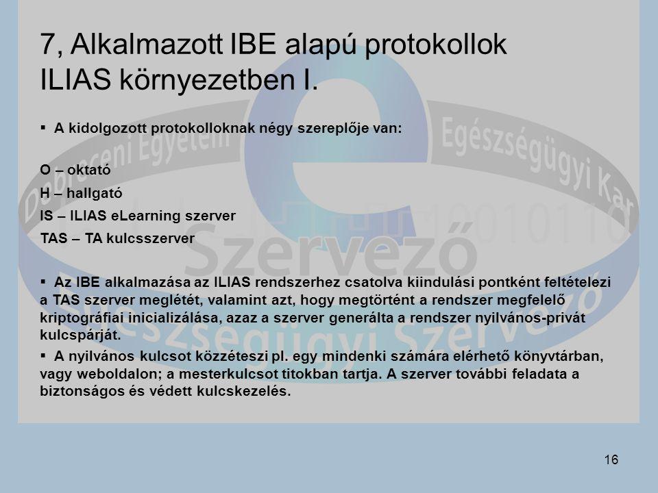 7, Alkalmazott IBE alapú protokollok ILIAS környezetben I.