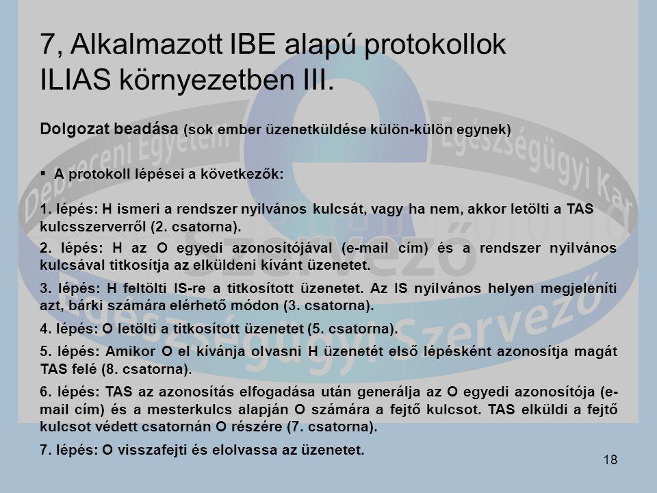 7, Alkalmazott IBE alapú protokollok ILIAS környezetben III.