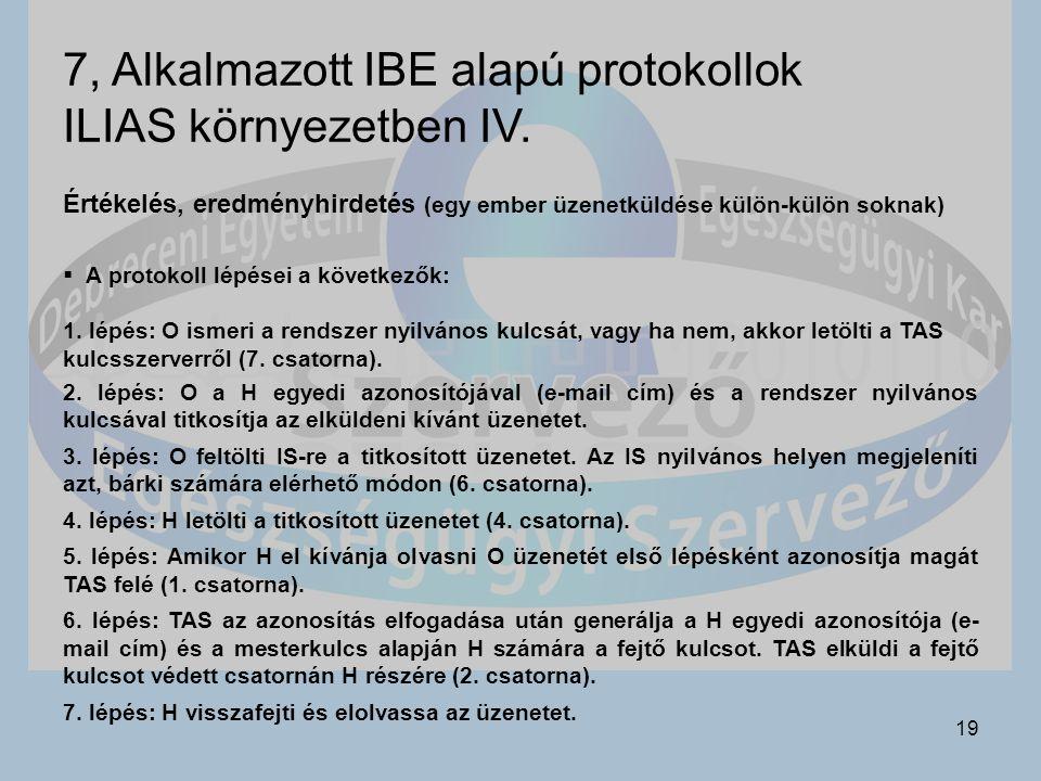 7, Alkalmazott IBE alapú protokollok ILIAS környezetben IV.