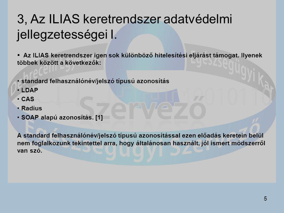 3, Az ILIAS keretrendszer adatvédelmi jellegzetességei I.