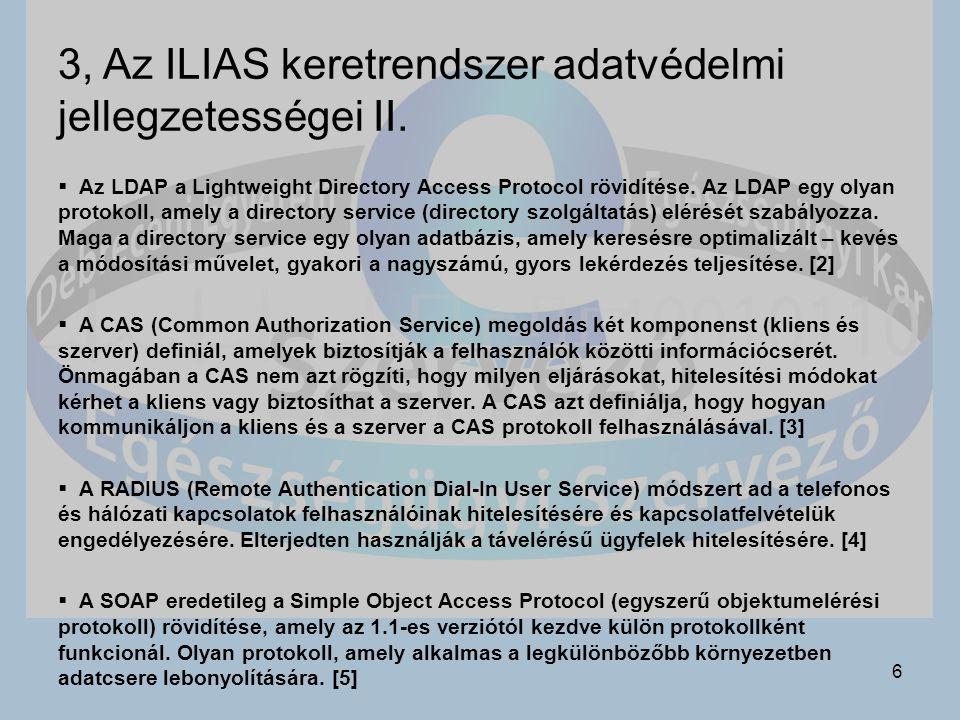 3, Az ILIAS keretrendszer adatvédelmi jellegzetességei II.