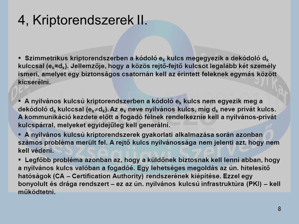 4, Kriptorendszerek II.