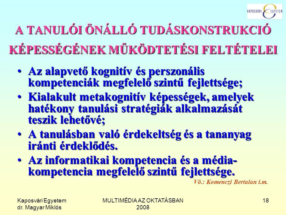 A TANULÓI ÖNÁLLÓ TUDÁSKONSTRUKCIÓ KÉPESSÉGÉNEK MŰKÖDTETÉSI FELTÉTELEI