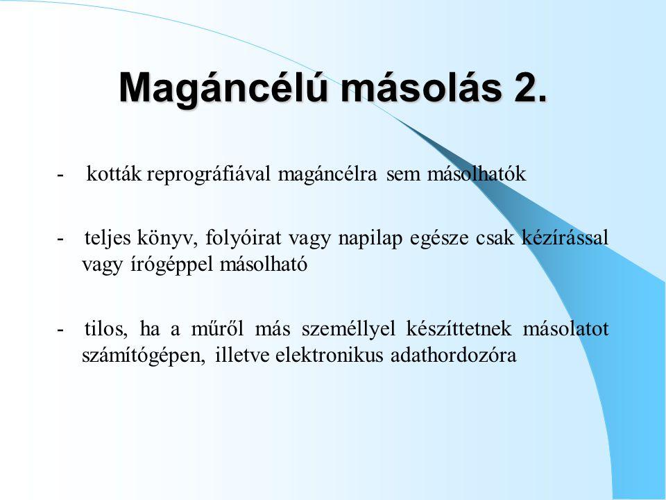 Magáncélú másolás 2. - kották reprográfiával magáncélra sem másolhatók