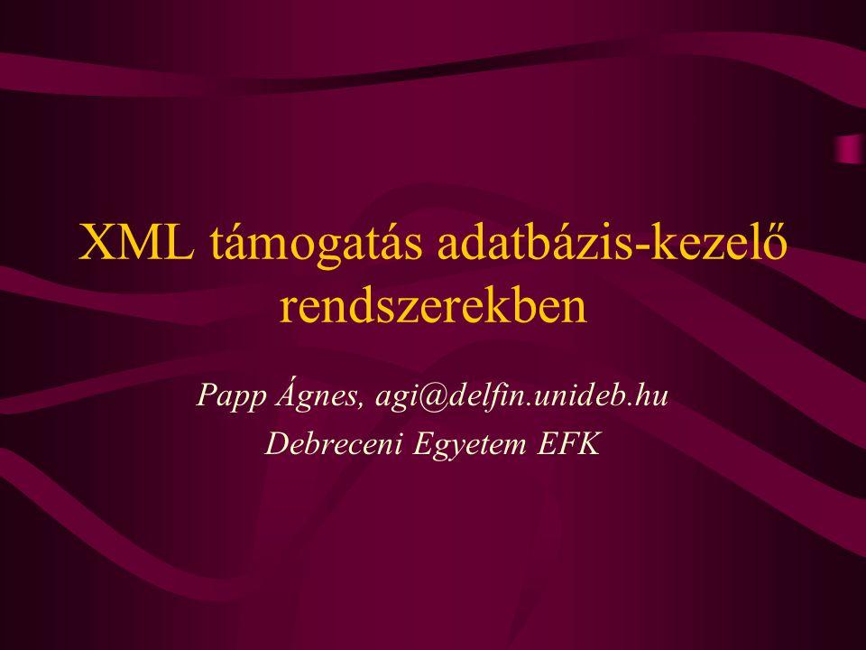 XML támogatás adatbázis-kezelő rendszerekben