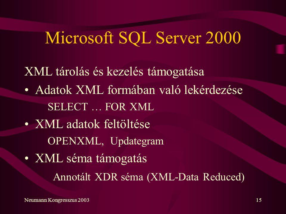 Microsoft SQL Server 2000 XML tárolás és kezelés támogatása