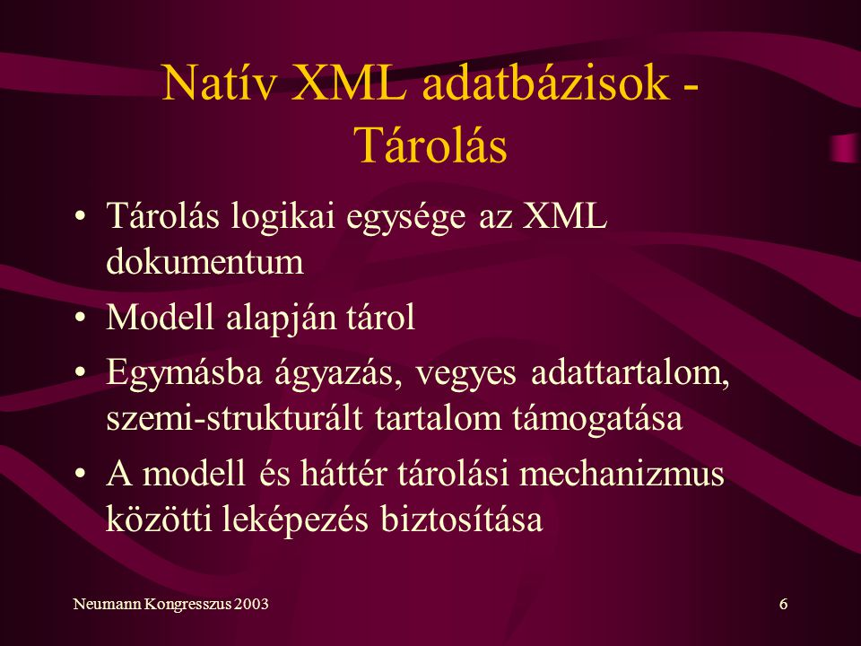 Natív XML adatbázisok - Tárolás