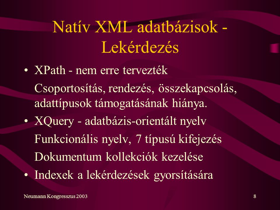 Natív XML adatbázisok - Lekérdezés