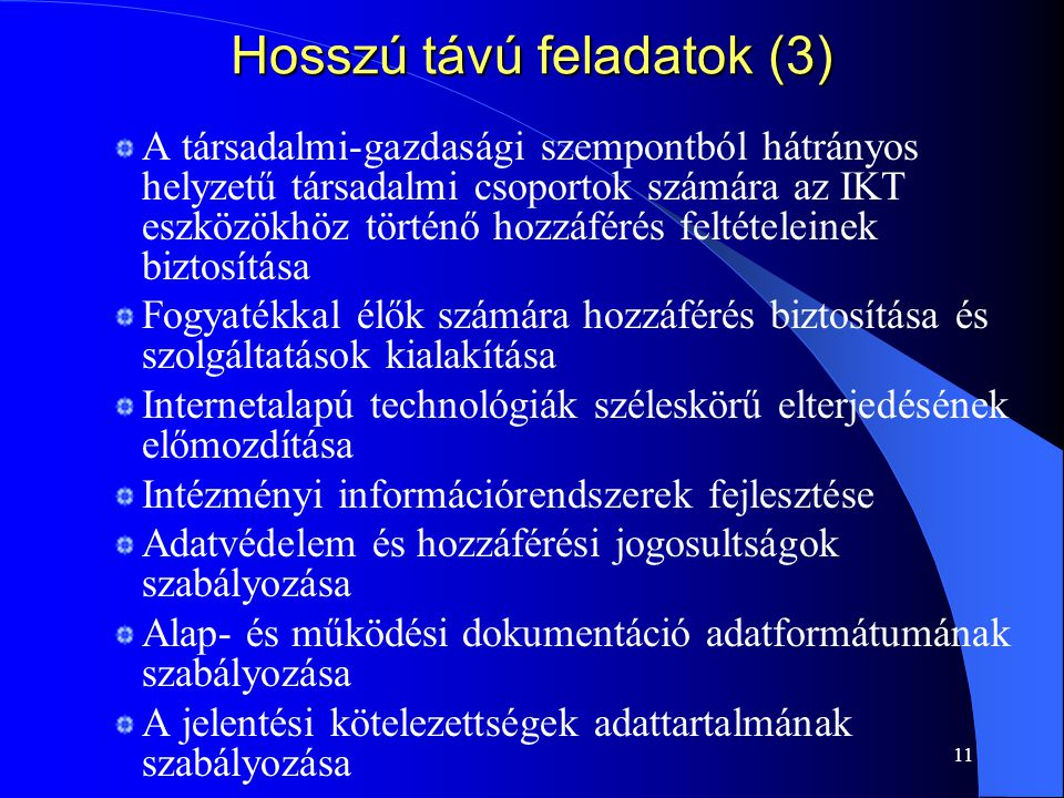 Hosszú távú feladatok (3)