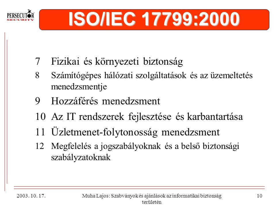 ISO/IEC 17799:2000 Fizikai és környezeti biztonság
