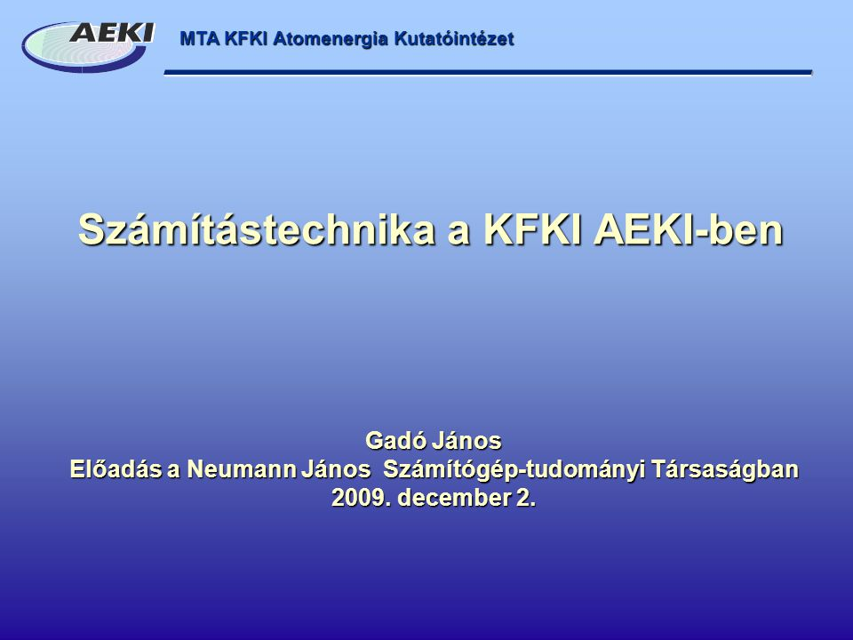 Számítástechnika a KFKI AEKI-ben