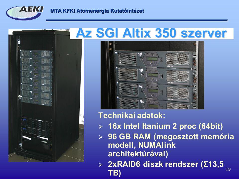 Az SGI Altix 350 szerver Technikai adatok: