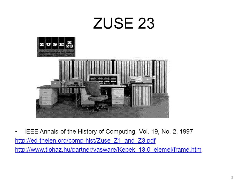 ZUSE 23 IEEE Annals of the History of Computing, Vol. 19, No. 2, 1997