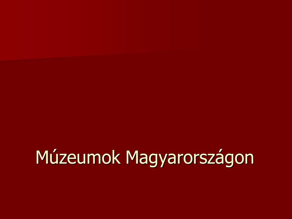 Múzeumok Magyarországon