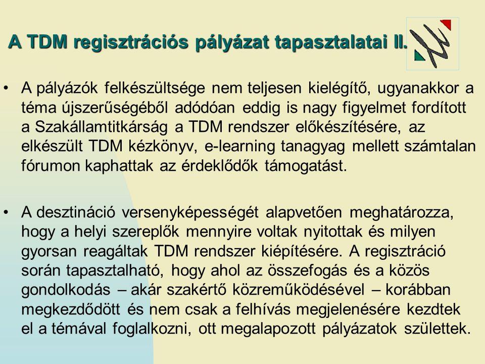 A TDM regisztrációs pályázat tapasztalatai II.