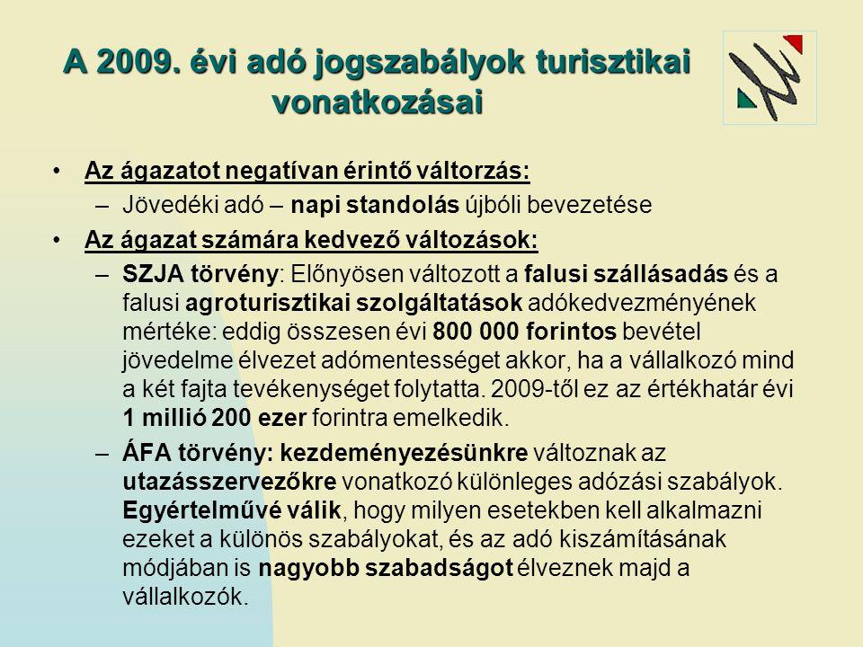 A 2009. évi adó jogszabályok turisztikai vonatkozásai