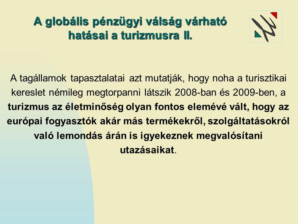A globális pénzügyi válság várható hatásai a turizmusra II.