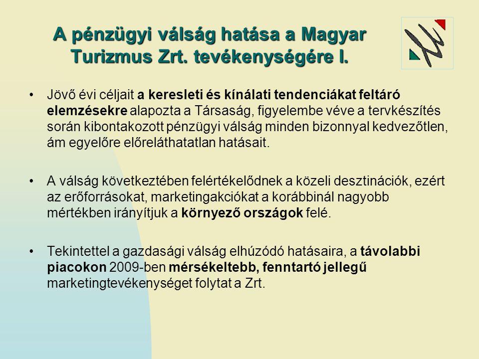 A pénzügyi válság hatása a Magyar Turizmus Zrt. tevékenységére I.