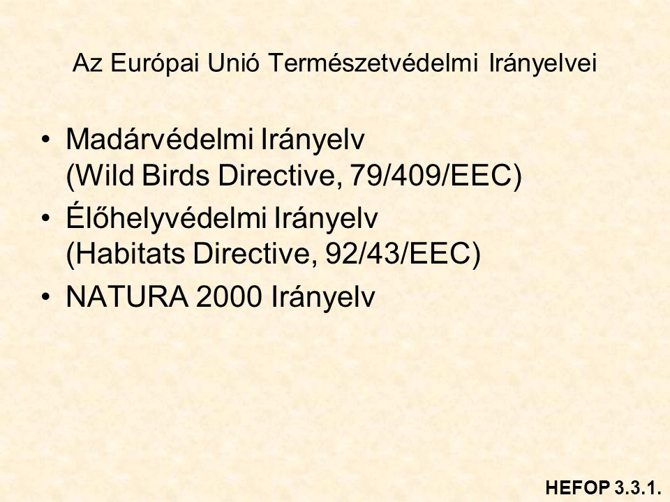 Az Európai Unió Természetvédelmi Irányelvei