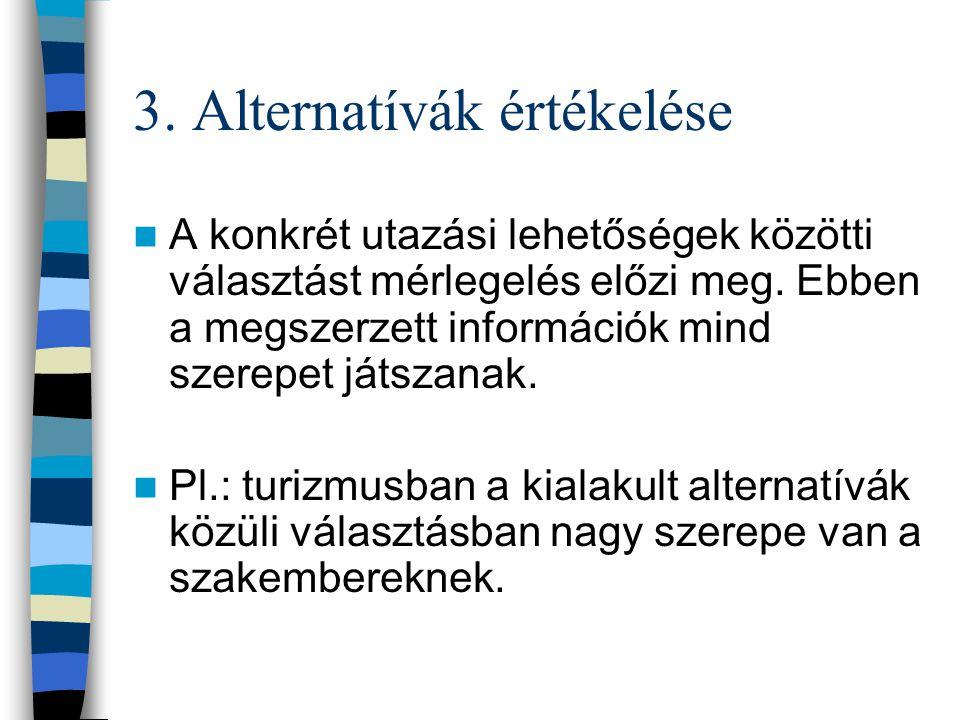 3. Alternatívák értékelése