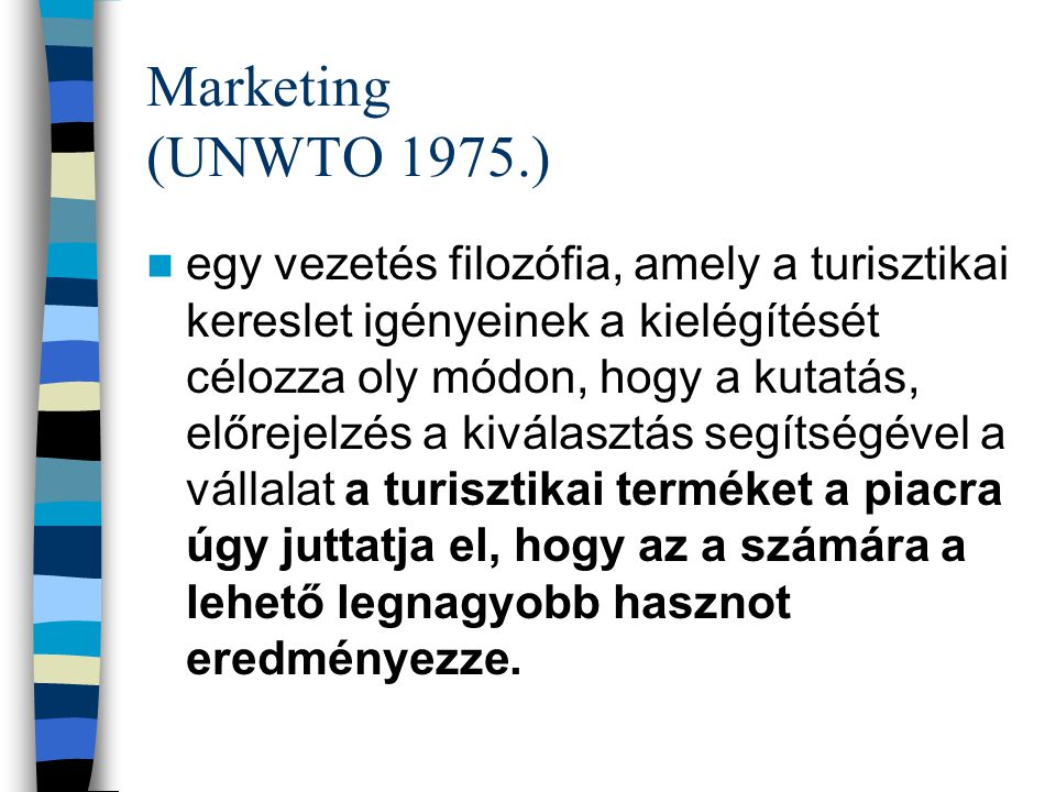 Marketing (UNWTO 1975.)