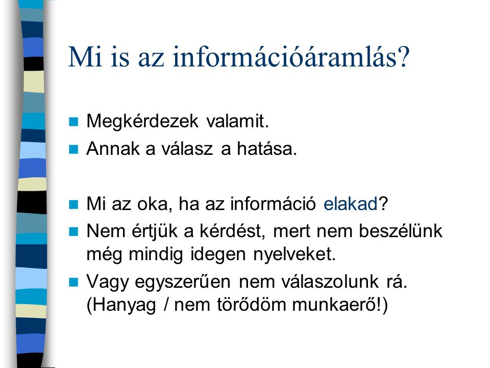 Mi is az információáramlás