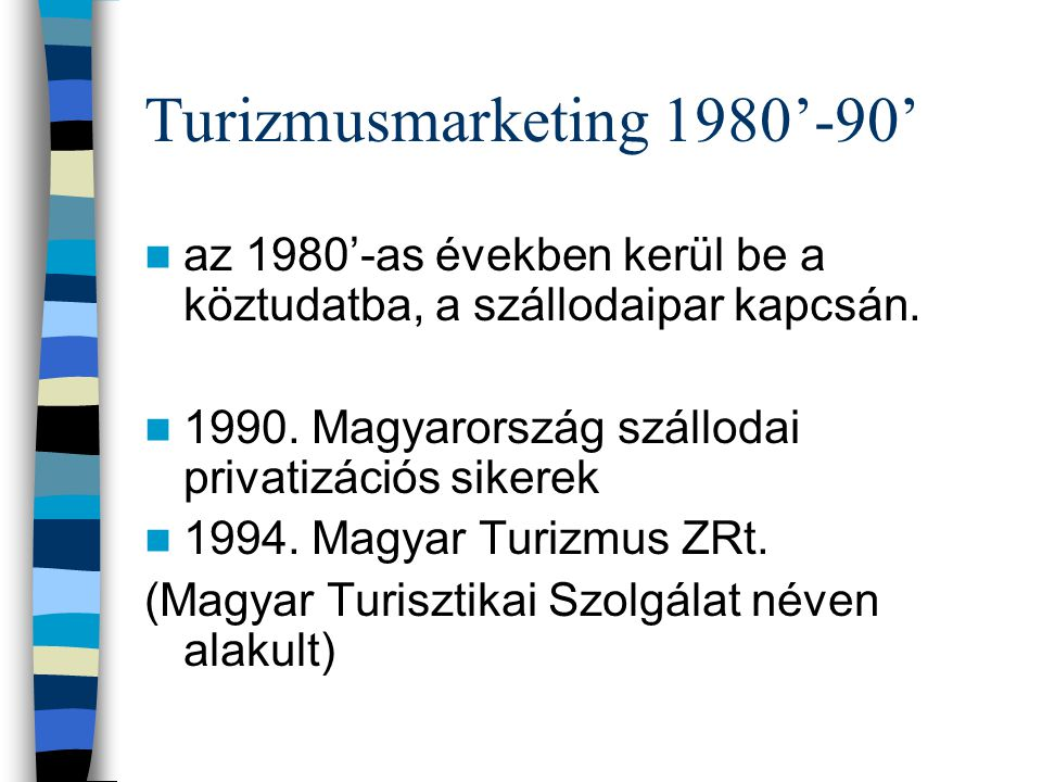 Turizmusmarketing 1980'-90'