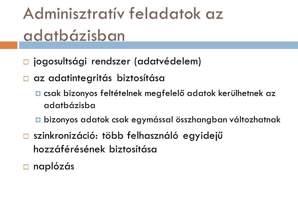 Adminisztratív feladatok az adatbázisban