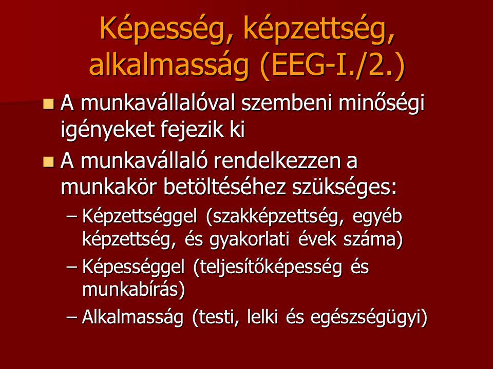 Képesség, képzettség, alkalmasság (EEG-I./2.)