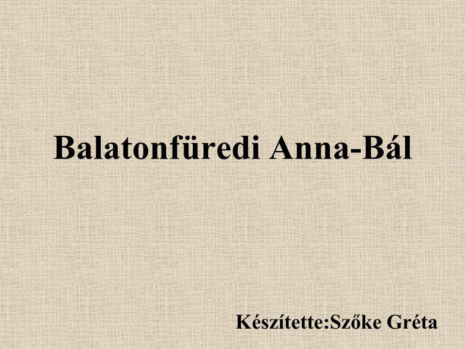 Balatonfüredi Anna-Bál