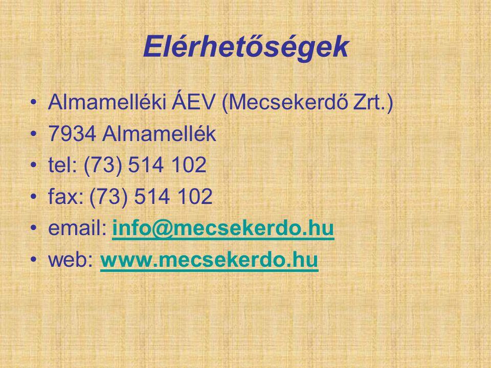 Elérhetőségek Almamelléki ÁEV (Mecsekerdő Zrt.) 7934 Almamellék