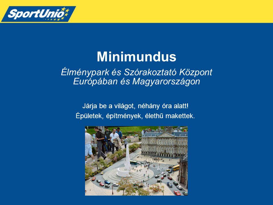 Élménypark és Szórakoztató Központ Európában és Magyarországon