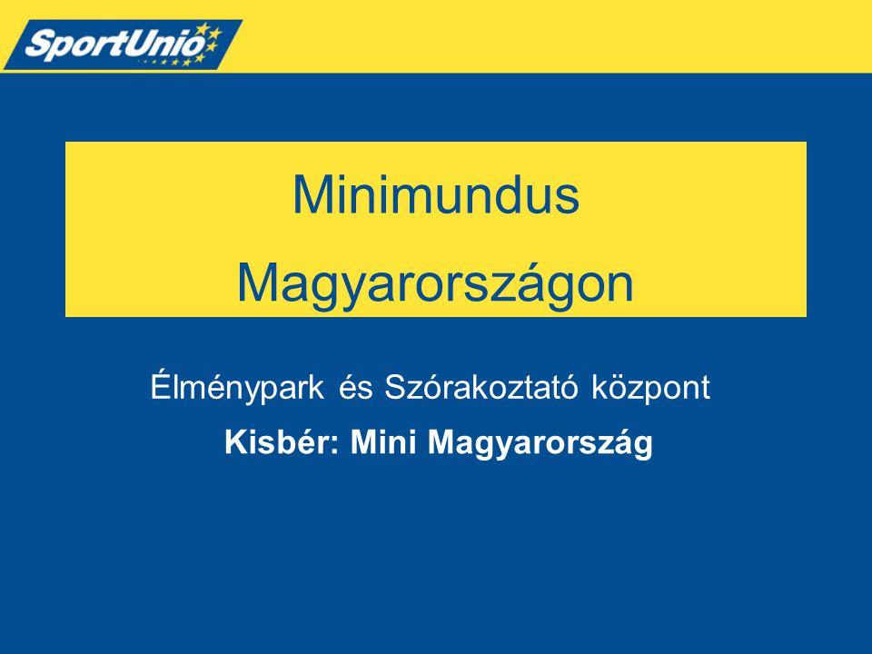 Kisbér: Mini Magyarország