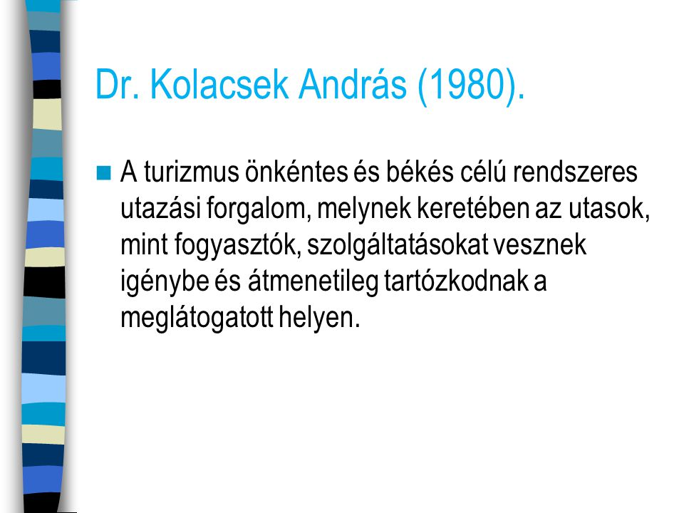 Dr. Kolacsek András (1980).