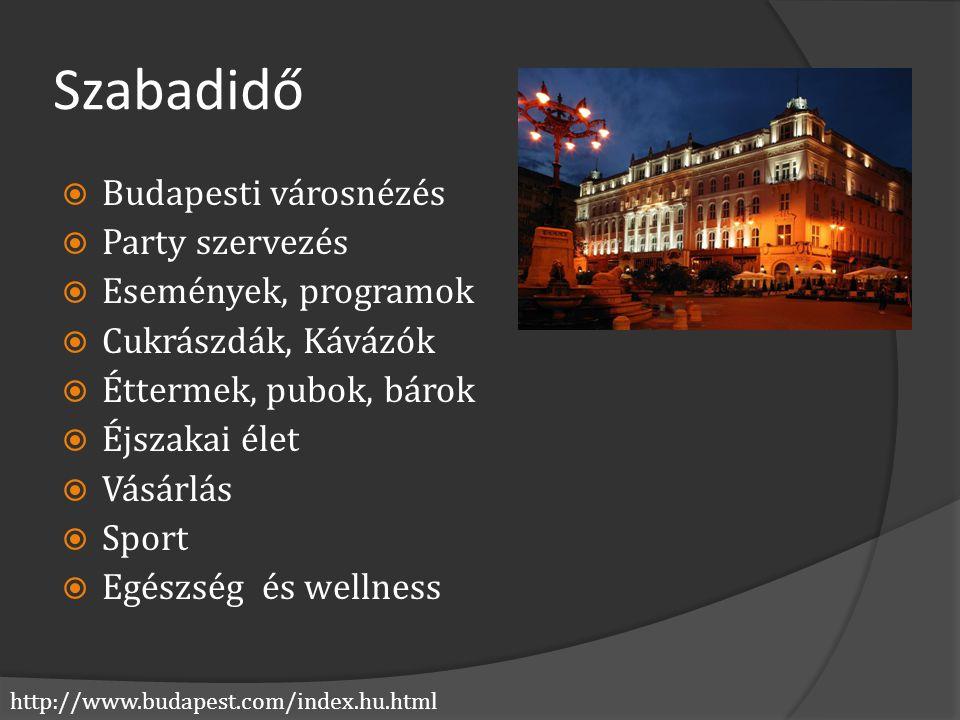 Szabadidő Budapesti városnézés Party szervezés Események, programok