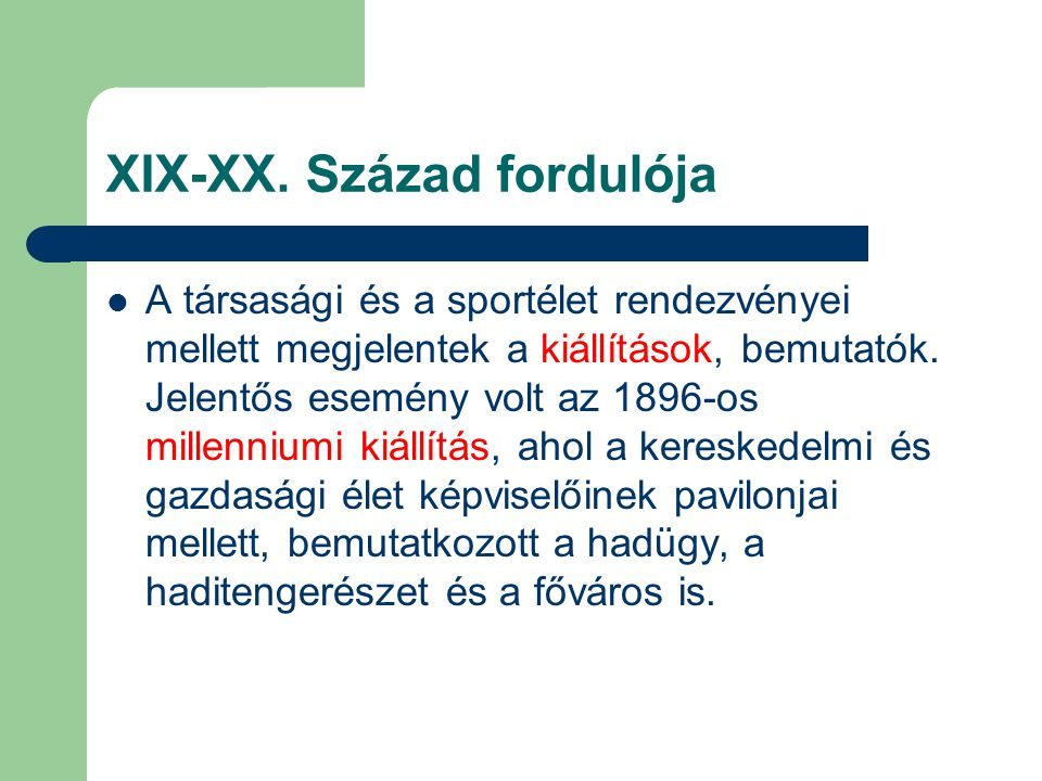 XIX-XX. Század fordulója