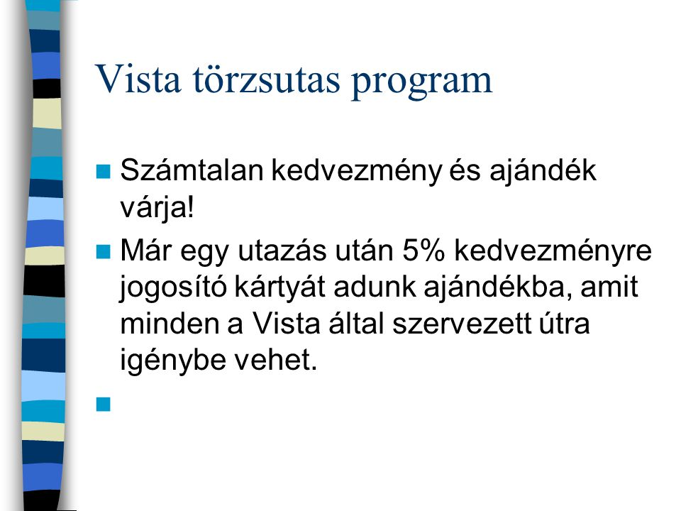 Vista törzsutas program