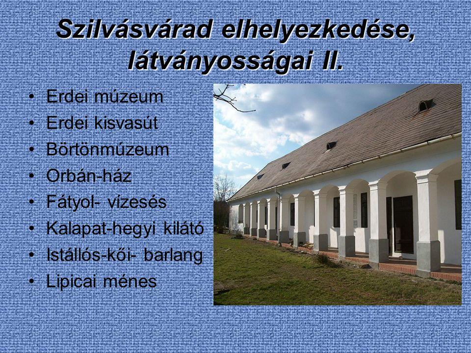 Szilvásvárad elhelyezkedése, látványosságai II.