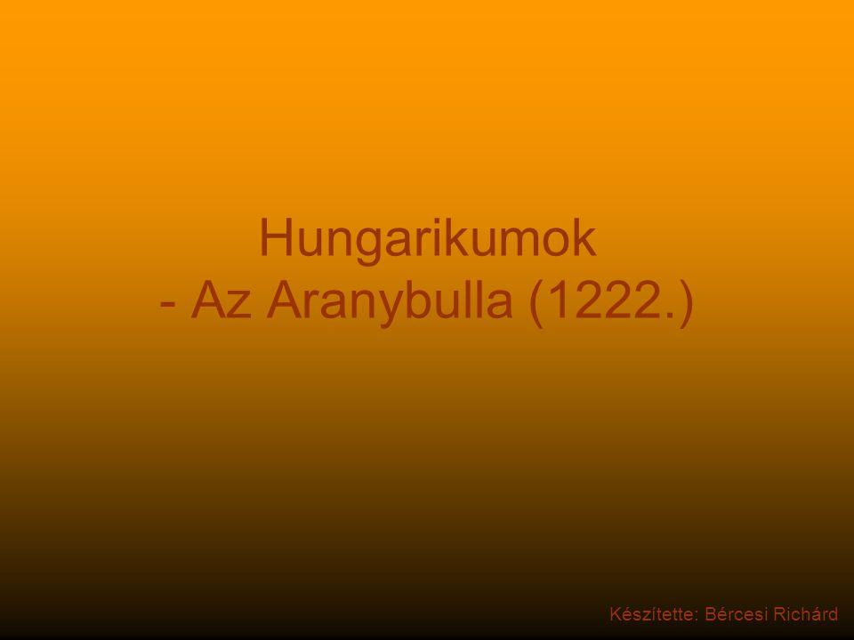 Hungarikumok - Az Aranybulla (1222.)